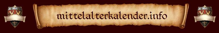 mittelalterkalender.info - Veranstaltungskalender f�r historische Feste, Mittelalterm�rkte und Fantasy-Festivals